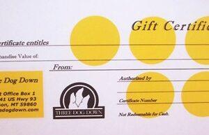 Three Dog Down Gift Certificates